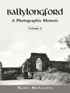 Ballylongford A Photographic Memoir Volume 2